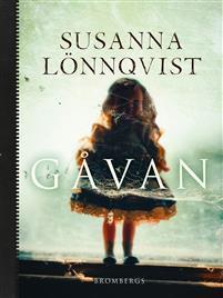 Gåvan by Susanna Lönnqvist