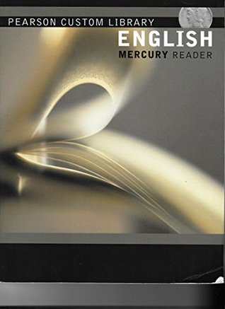 Pearson Custom Library English Mercury Reader Developing College Writers