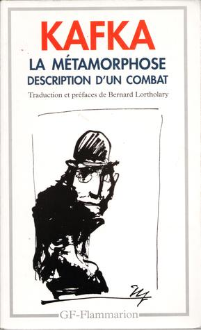 La Métamorphose:  Description D'un Combat