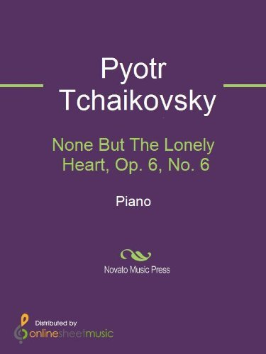 None But The Lonely Heart, Op. 6, No. 6