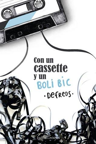 Con un cassette y un boli BIC por Defreds
