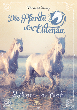 Mähnen im Wind (Die Pferde von Eldenau, #1)