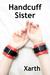 Handcuff Sister