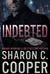 Indebted by Sharon C. Cooper