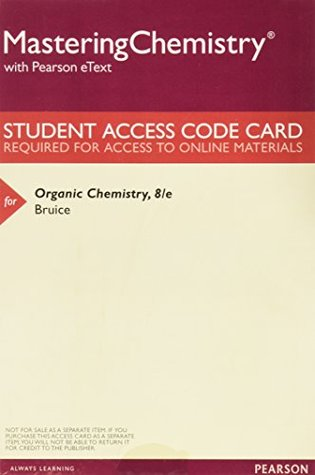 MasteringChemistry with Pearson eText -- ValuePack Access Card -- for Organic Chemistry