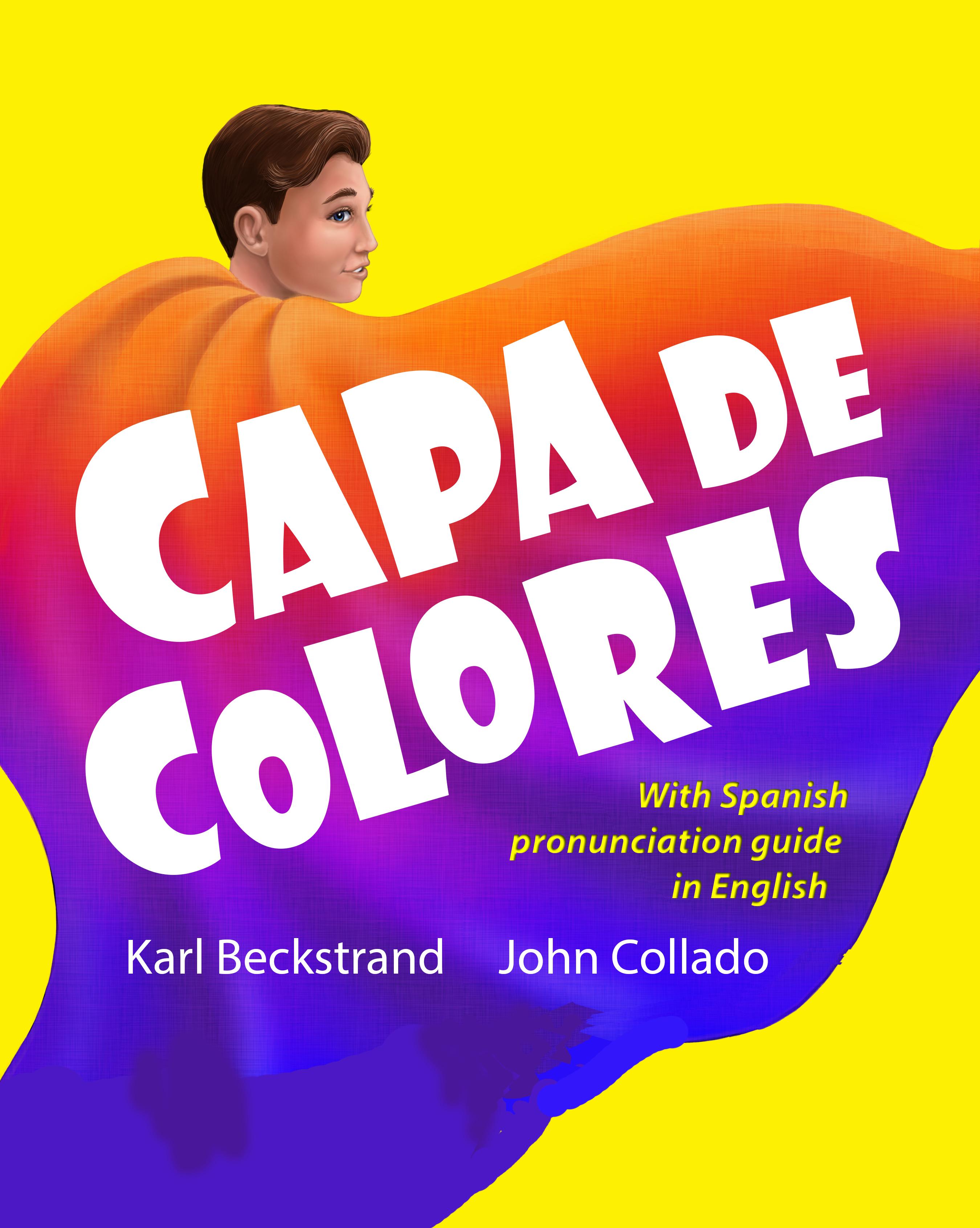 Capa de colores: Spanish with English Pronunciation Guide