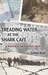Treading Water at the Shark Café by Lyndon Back