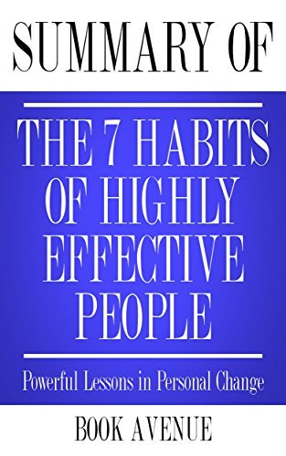 Summary of The 7 Habits of Highly Effective People: Powerful Lessons in Personal Change