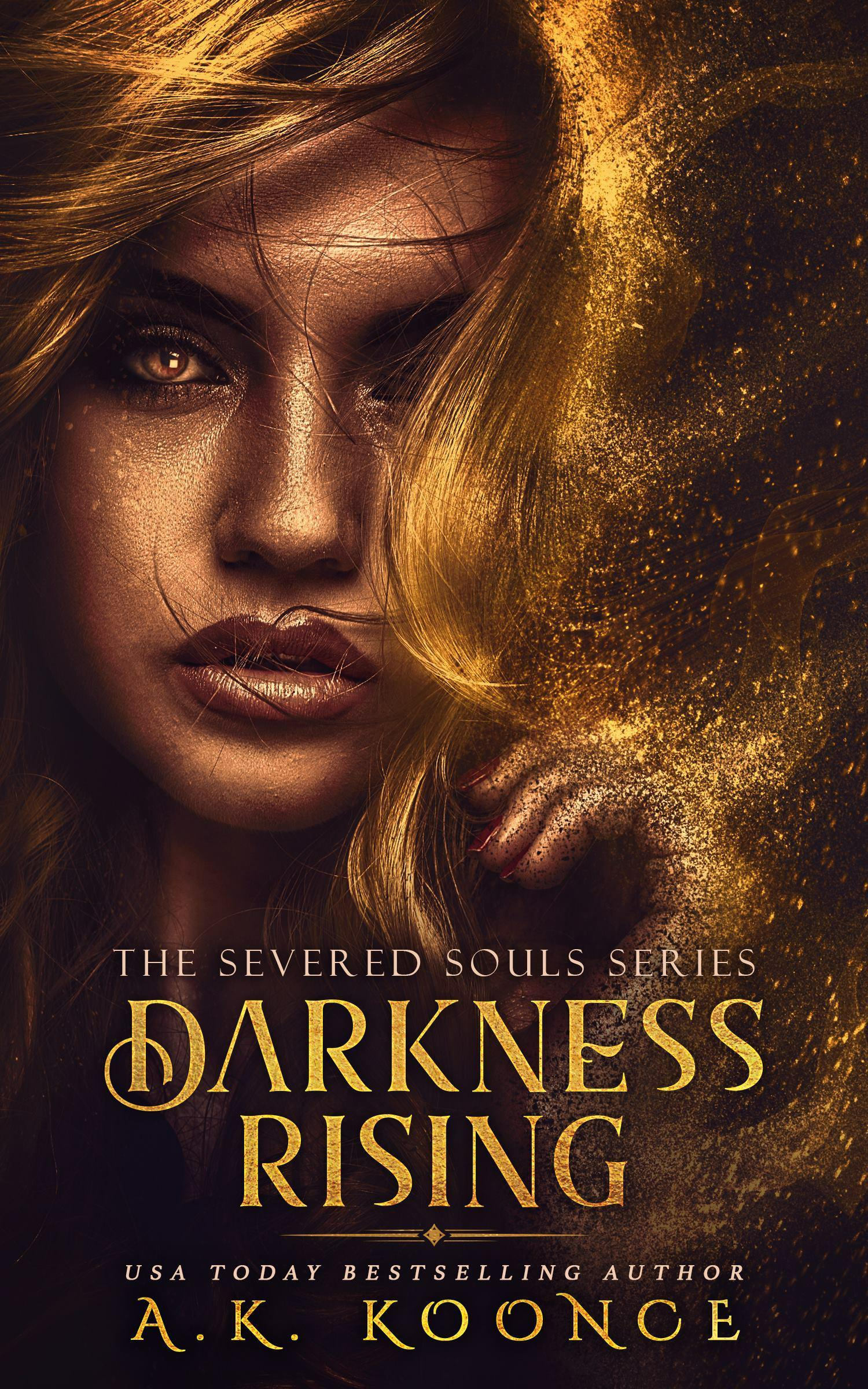 Darkness Rising (The Severed Souls, #1)