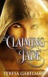 Claiming Jade