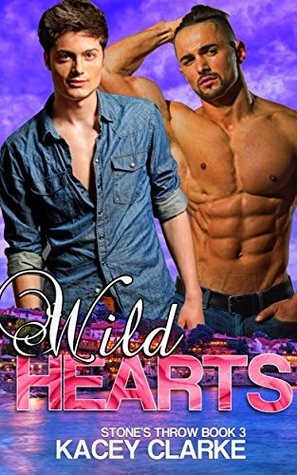 Wild-Hearts-A-Second-Chance-Gay-Romance-Stone's-Throw-Book-3-Kacey-Clarke