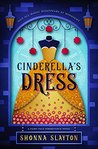 Cinderella's Dress (Fairy-tale Inheritance Series)