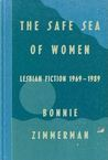 The Safe Sea of Women by Bonnie Zimmerman