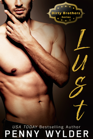 Lust (Dirty Brothers, #2)