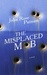 The Misplaced Mob by John Rose Putnam