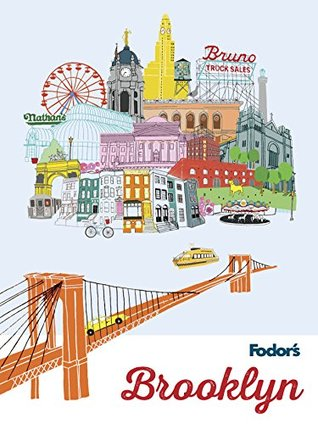 Fodor's Brooklyn (Full-color Travel Guide Book 2)
