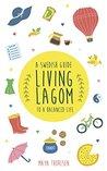 Living Lagom: A S...