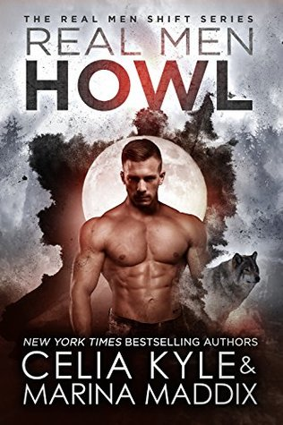 Real Men Howl (Real Men Shift #1)