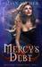 Mercy's Debt: Montgomery's ...