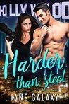Harder than Steel (Super Stars, #1)