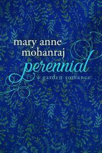 Perennial: A Garden Romance