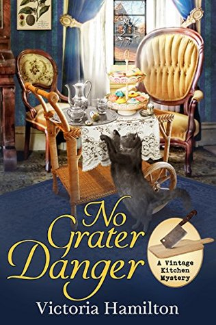 No Grater Danger (Vintage Kitchen Mystery, #7)