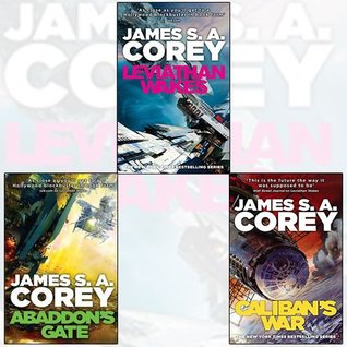 Leviathan Wakes, Caliban's War and Abaddon's Gate 3 Books Bundle Collection - Book 1 of the Expanse, Book 2 of the Expanse, Book 3 of the Expanse