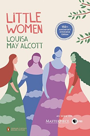 Little Women: 150th-Anniversary Annotated Edition