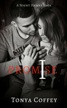 I Promise (A Night Hawks Saga #1)