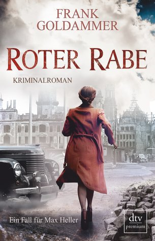 Roter Rabe (Max Heller, Dresden Detective, #4)
