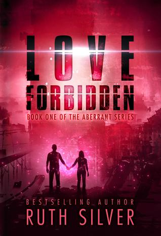 Love Forbidden (Abberant, #1)