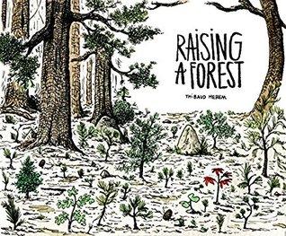 Raising a Forest par Thibaud Herem