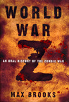 World War Z: An Oral History of the Zombie War cover