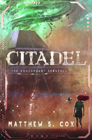 Citadel: The Concordant Sequence by Matthew S. Cox