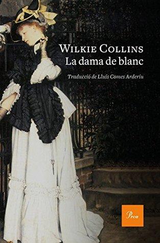 La dama de blanc: Traducció de Lluís Comes Arderiu