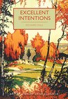 Excellent Intentions (British Library Crime Classics)