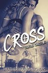 Cross (Courting Chaos #1)