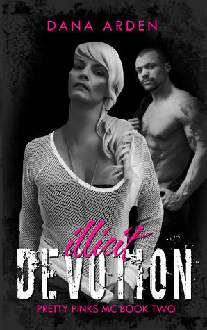 Illicit Devotion (Pretty Pinks MC Book 2)