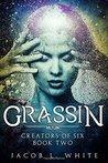 Grassin by Jacob L. White