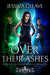 Over Their Ashes (The Van Wilden Chronicles #2)