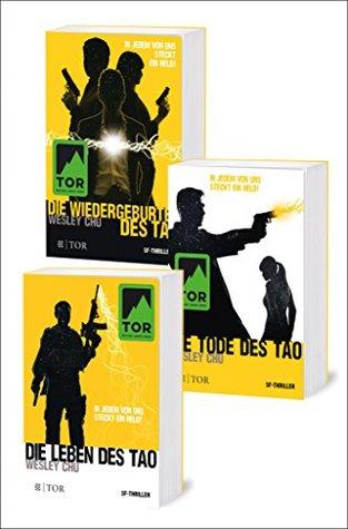 Tao. Die komplette Trilogie: Die Leben des Tao / Die Tode des Tao / Die Wiedergeburten des Tao