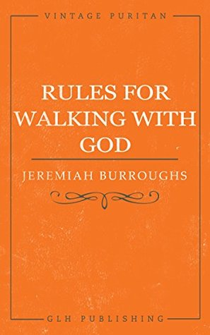 Rules for Walking with God