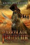 Darkblade Protector (Hero of Darkness #3)