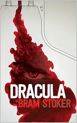 D R A C U L A (Annotated) (Classics)