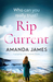 Rip Current by Amanda   James