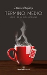 Término Medio (InfoNews #1)