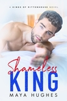 Shameless King (Kings of Rittenhouse, #1)