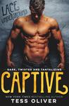 Captive (Lace Underground, #1)