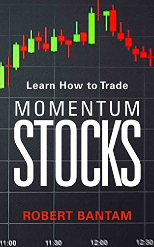 Learn How to Trade Momentum Stocks