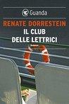 Il club delle lettrici by Renate Dorrestein